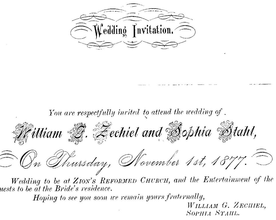 An invitation to the wedding of William Zechial and Sophia Stahl